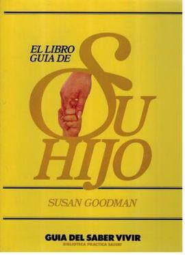 LIBRO GUÍA DE SU HIJO, EL T. 2