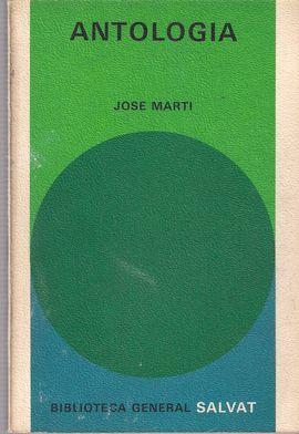 ANTOLOGÍA DE JOSÉ MARTÍ
