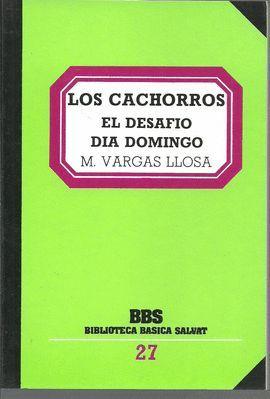 LOS CACHORROS ; EL DESAFÍO ; DÍA DOMINGO