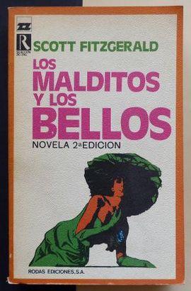 MALDITOS Y LOS BELLOS, LOS