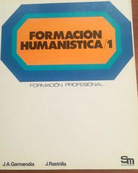 FORMACIÓN HUMANÍSTICA, 1 F.P.