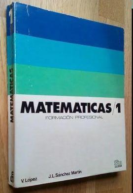 MATEMÁTICAS, 1. F. P.
