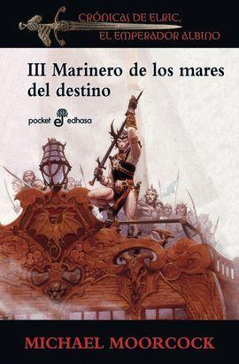 MARINERO DE LOS MARES DEL DESTINO III
