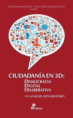 CIUDADAN¡A EN 3D: DEMOCRACIA DIGITAL DELIBERATIVA