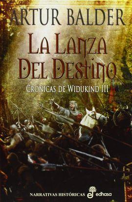 LA LANZA DEL DESTINO. WIDUKIND III