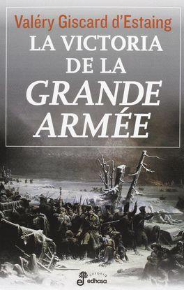 LA VICTORIA DE LA GRANDE ARMEE