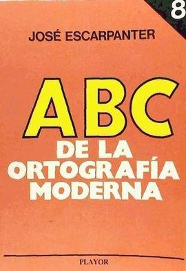 ABC DE LA ORTOGRAFÍA MODERNA, N. 8