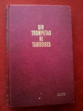 SIN TROMPETAS NI TAMBORES
