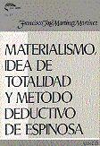 MATERIALISMO, IDEA DE TOTALIDAD Y MÉTODO DEDUCTIVO EN ESPINOSA