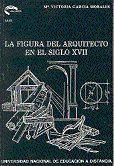 LA FIGURA DEL ARQUITECTO EN EL SIGLO XVII