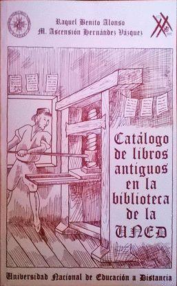 CATÁLOGO DEL FONDO ANTIGUO DE LA BIBLIOTECA DE LA UNED