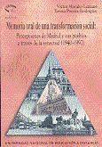 MEMORIA ORAL DE UNA TRANSFORMACIÓN SOCIAL: PERCEPCIONES DE MADRID Y SUS PUEBLOS A TRAVÉS DE LA SENEC