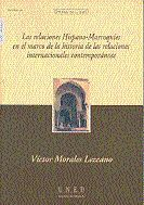 LAS RELACIONES HISPANO-MARROQUÍES EN EL MARCO DE LA HISTORIA DE LAS RELACIONES I