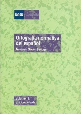 ORTOGRAFÍA NORMATIVA DEL ESPAÑOL. VOL-I