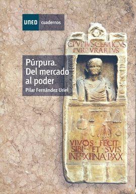 PÚRPURA. DEL MERCADO AL PODER