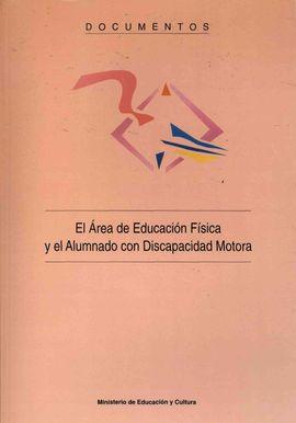 EL ÁREA DE EDUCACIÓN FÍSICA Y EL ALUMNADO CON DISCAPACIDAD MOTORA