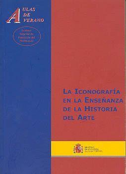 LA ICONOGRAFÍA EN LA ENSEÑANZA DE LA HISTORIA DEL ARTE
