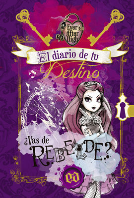 EL DIARIO DE TU DESTINO (SERIE EVER AFTER HIGH)