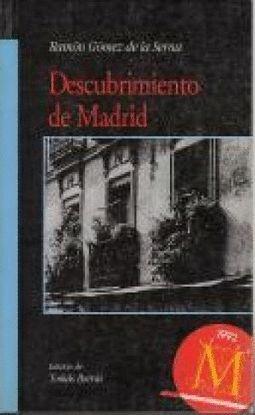 DESCUBRIMIENTO DE MADRID