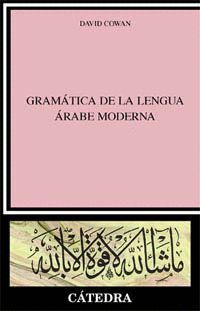GRAMÁTICA DE LA LENGUA ÁRABE MODERNA