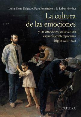 LA CULTURA DE LAS EMOCIONES