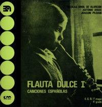 FLAUTA DULCE, I (CANCIONES ESPAÑOLAS)