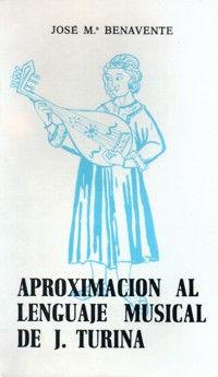 APROXIMACIÓN AL LENGUAJE MUSICAL DE JOAQUÍN TURINA