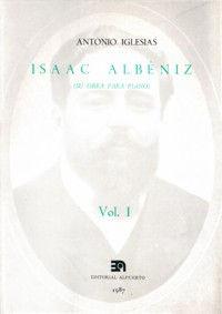 ISAAC ALBÉNIZ, I (SU OBRA PARA PIANO)