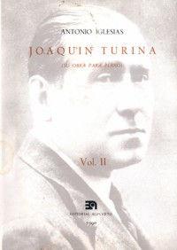 JOAQUÍN TURINA II (SU OBRA PARA PIANO)