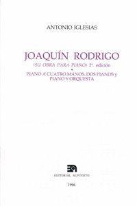 JOAQUÍN RODRIGO (SU OBRA PARA PIANO)