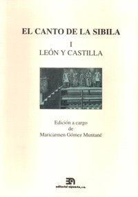 EL CANTO DE LA SIBILA, I: LEÓN Y CASTILLA