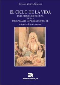 CICLO DE LA VIDA EN EL REPERTORIO MUSICAL DE LAS COMUNIDADES SEFARDÍES DE ORIENT