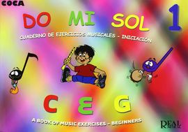 DO MI SOL. CUADERNO DE EJERCICIOS MUSICALES. INICIACION