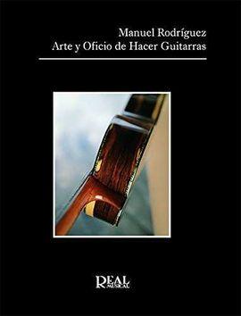 ARTE Y OFICIO DE HACER GUITARRAS