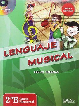LENGUAJE MUSICAL 2ºB GRADO ELEMENTAL. NUEVA EDICIÓN