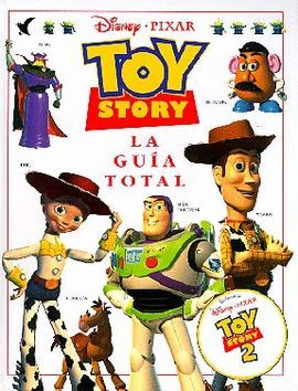 TOY STORY. LA GUÍA TOTAL
