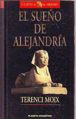 EL SUEÑO DE ALEJANDRÍA