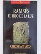 RAMSÉS. EL HIJO DE LA LUZ