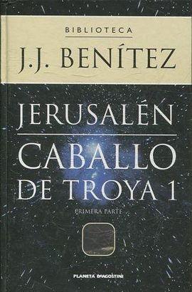 JERUSALEN. CABALLO DE TROYA 1. PRIMERA PARTE.
