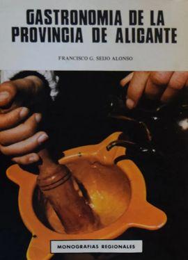 GASTRONOMÍA DE LA PROVINCIA DE ALICANTE