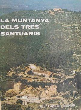 LA MUNTANYA DELS TRES SANTUARIS