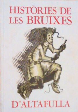 HISTÒRIES DE LAS BRUIXES D'ALTAFULLA