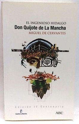 EL INGENIOSO HIDALGO DON QUIJOTE DE LA MANCHA TI