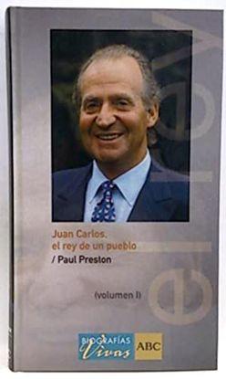 JUAN CARLOS : EL REY DE UN PUEBLO
