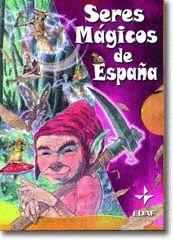 SERES MÁGICOS DE ESPAÑA (ESTUCHE 3VS)