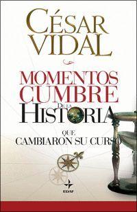 MOMENTOS CUMBRE DE LA HISTORIA