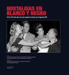 NOSTALGIAS EN BLANCO Y NEGRO