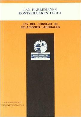 LEY DEL CONSEJO DE RELACIONES LABORALES