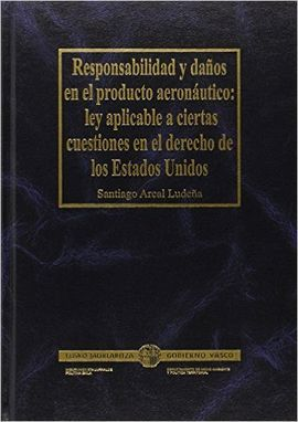 RESPONSABILIDAD Y DAÑOS EN EL PRODUCTO AERONÁUTICO