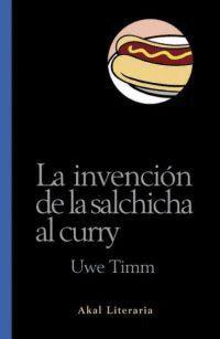 LA INVENCIÓN DE LA SALCHICHA AL CURRY